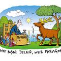 Obejrzyj galerię: Nie bądź jeleń, weź paragon! - przekonują urzędnicy skarbowi