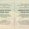 Obejrzyj galerię: Finisaż wystawy malarstwa Miroslava Potomy i Stefana Telepa