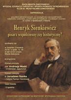 Henryk Sienkiewicz – pisarz współczesny czy historyczny?