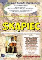 "Sztuka teatralna ""Skąpiec"""