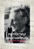 Poetycki Świat Jana Sztaudyngera