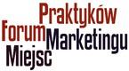 Forum Praktyków Marketingu Miejsc