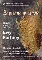 Zapisane w czasie. 40-lecie pracy twórczej Ewy Fortuny