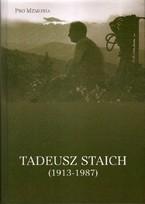 """Tadeusz Staich (1913-1987)"""