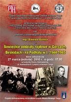 """Wykład """"Sowieckie oddziały rajdowe w Gorcach, Beskidach i na Podhalu w latach 1944-1945"""""""