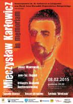 """""""Mieczysław Karłowicz in memoriam"""""""