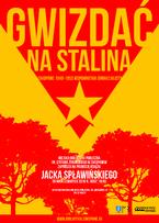 """Gwizdać na Stalina!. Zakopane 1949-1953"""