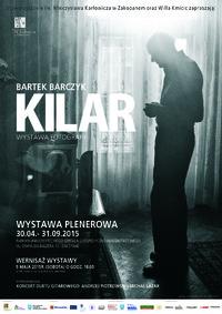 """Wystawa plenerowa Bartka Barczyka pt. """"Kilar"""""""
