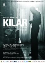 """Wystawa Bartka Barczyka pt. """"Kilar"""""""