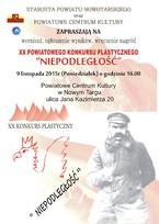 """XX Powiatowy Konkurs Plastyczny """"Niepodległość"""""""