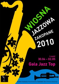 Wiosna Jazzowa Zakopane 2010 - I część Gala Jazz Top