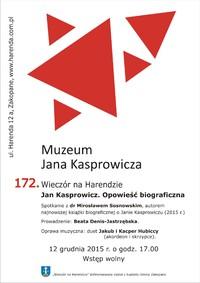 172 Wieczór na Harendzie. Jan Kasprowicz. Opowieść biograficzna.