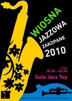 Wiosna Jazzowa Zakopane 2010 - Gala Jazz Top