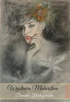 Malarstwo Danuty Króliszewskiej