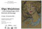"""""""OLGA WOJAKOWA - MISS ZAKOPANEGO 1925. PORTRETY WITKACEGO"""""""