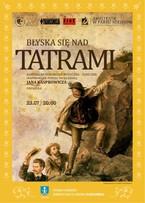 """""""Błyska się pod Tatrami"""""""