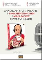 Spotkanie z Tomaszem Zimochem i Anną Bogusz