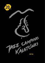 JAZZ CAMPING KALATÓWKI 2016