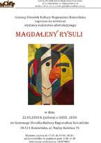 Wernisaż wystawy malarstwa Magdaleny Rysuli