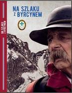 """Premiera filmu """"Na szlaku z Byrcynem"""""""
