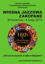 16. WIOSNA JAZZOWA / UNITED EUROPE JAZZ FESTIVAL!