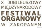 X Jubileuszowy Międzynarodowy Festiwal Organowy