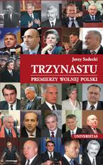 """Promocja książki """"Trzynastu. Premierzy wolnej Polski"""""""