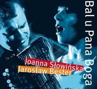 BAL u PANA BOGA koncert Joanny Słowińskiej i Jarosława Bestera
