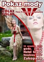 Polki Folki 2010 & Pokaz Prawdziwych Projektantów