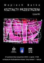 Wojciech Batko – kształty przestrzeni - rysunki