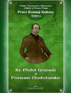 Ks. Michał Głowacki – najnowsza publikacja Polskiego Towarzystwa Historycznego