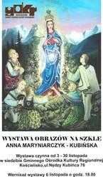 Wystawa malarstwa na szkle Anny Maryniarczyk-Kubińskiej
