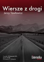Wiersze z drogi. Jerzy Tawłowicz