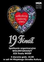 Spotkanie organizacyjne wolontariuszy XIX Finału WOŚP