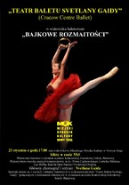 "Teatr Baletu Svetlany Gaidy - ""Bajkowe rozmaitości"""