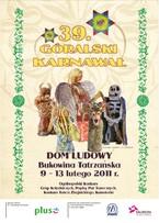 Góralski Karnawał - Ogólnopolski Konkurs Grup Kolędniczych, Konkurs Tańca Zbójnickiego, Popis Par Tanecznych, Kumoterki