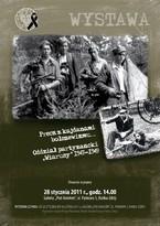"""Wystawa """"Precz z kajdanami bolszewizmu... Oddział partyzancki »Wiarusy« 1947-1949"""""""
