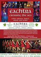 EACHTRA - Celtycka Podróż - Groove, Taniec, Obraz i Słowo