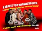Kabaret pod Wyrwigroszem – Czego nie zobaczysz w radio i nie usłyszysz w telewizji