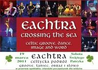 Eeachtra, czyli Celtycka Podróż