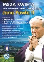 Uroczysta Msza św. w 6. rocznicę śmierci Sługi Bożego Jana Pawła II
