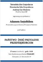 Spotkanie z Adamem Szejnfeldem - Przewodniczącym Komisji Przyjazne Państwo