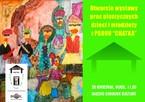 Otwarcie wystawy PSOUU Chatka