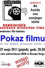 """Nowotarskie Spotkania Miłośników Filmów – spotkanie X """"Bo każdy ma swojego idola"""""""