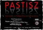 Pastisz – malarstwo w fotograficznej interpretacji