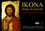 """""""Ikona drogą do prawdy"""" - wystawa ikon Krystyny Komorowskiej"""