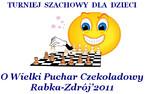 """Turniej Szachowy dla Dzieci """"O Wielki Puchar Czekoladowy"""" Rabka-Zdrój'2011"""