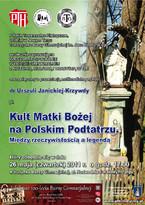 Kult Matki Bożej na polskim Podtatrzu - między rzeczywistością a legendą