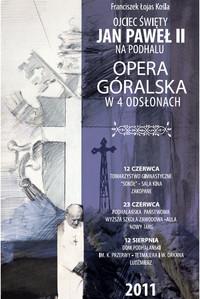 Opera góralska artystycznym wydarzeniem sezonu na Podhalu