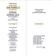 """Widowisko słowno – muzyczne """"Ojciec Święty Jan Paweł II na Podhalu"""" artystycznym wydarzeniem sezonu!"""